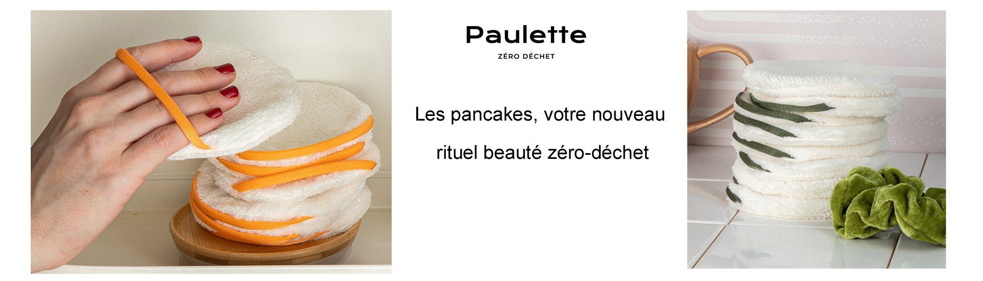 Pancakes, cotons lavables zéro déchets Paulette